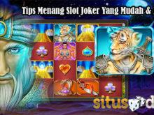Tips Menang Slot Joker Yang Mudah & Efektif